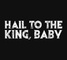 Hail to the King by JennHolton