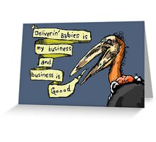 Business is Good Greeting Card