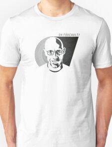 Oh Foucault!  T-Shirt