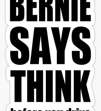 Bernie says... Sticker