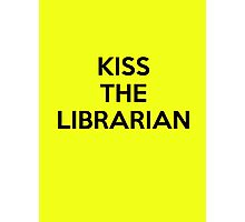 Kiss the librarian Photographic Print