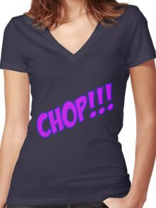 chop Women's Fitted V-Neck T-Shirt