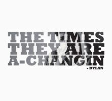 Bob Dylan The Times They Are A-Changin by jackthewebber