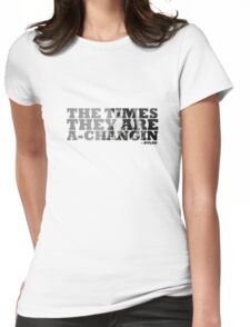 Bob Dylan The Times They Are A-Changin Womens Fitted T-Shirt