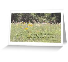 Walk With Nature Greeting Card
