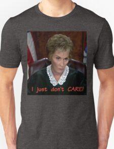 I just don't CARE! Judge Judy T-Shirt