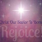 Rejoice! Christ Our Savior Is Born! by shawntking
