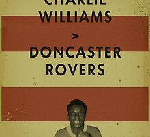 Charlie Williams - Doncaster Rovers by homework