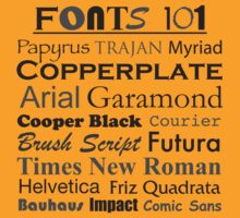 Fonts 101 by DetourShirts
