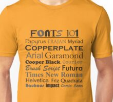 Fonts 101 Unisex T-Shirt