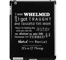 It's a YJ thing iPad Case/Skin