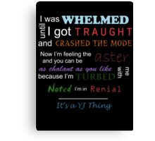 It's a YJ thing -colour Canvas Print
