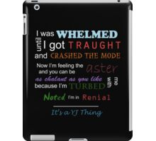 It's a YJ thing -colour iPad Case/Skin