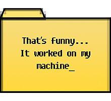 My Machine - Geek Cards Photographic Print