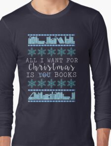 Books for Christmas Long Sleeve T-Shirt