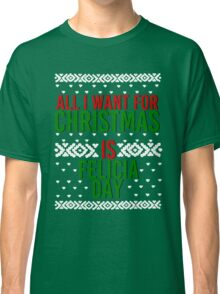 All I Want For Christmas (Felicia Day) Classic T-Shirt