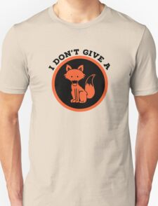 I Don't Give A Fox, Adult Humor T-Shirt