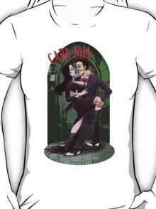 CARA MIA! Morticia <3 Gomez  T-Shirt