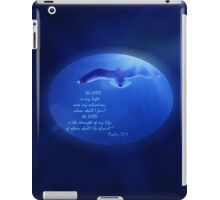 The Lord Is My Light and My Salvation iPad Case/Skin