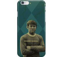 Howard Kendall - Everton iPhone Case/Skin