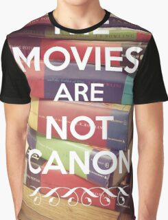 The Movies Are Not Canon Graphic T-Shirt