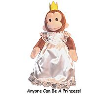 Anyone Can Be A Princess! - Black Text Photographic Print