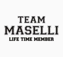 Team MASELLI, life time member Kids Clothes