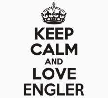 Keep Calm and Love ENGLER Kids Clothes
