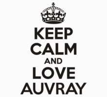 Keep Calm and Love AUVRAY Kids Clothes
