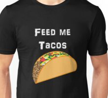 Iskybibblle Products / Feed me Tacos/ White Unisex T-Shirt