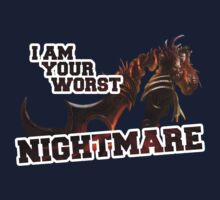 I am your worst NIGHTMARE! by mirk000
