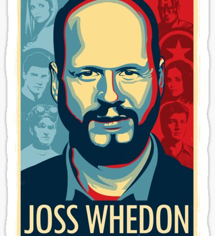 Joss Whedon Is My Master Now Sticker