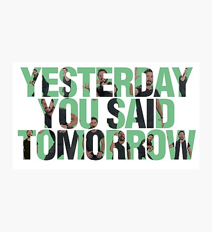 Yesterday you said tomorrow - Shia Labeouf Photographic Print