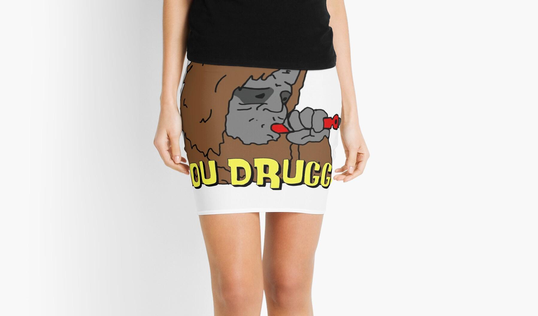 Big Lez Show - You Druggou0026quot; Mini Skirts by Ajayyyy : Redbubble