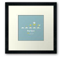 Perfect Framed Print