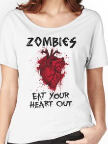 Zombies, eat your heart out.  Women's Relaxed Fit T-Shirt