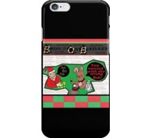 You Messed with The Wrong Bob! iPhone Case/Skin