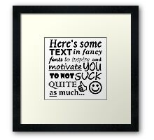 """A Perfect Gift for """"Friendly"""" Rivals (Black Text) Framed Print"""
