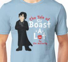 The Tale of Sir Boast-A-Lot Unisex T-Shirt