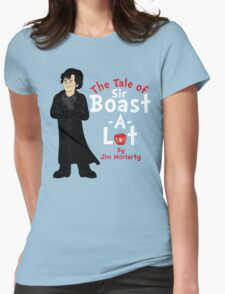 The Tale of Sir Boast-A-Lot Womens Fitted T-Shirt