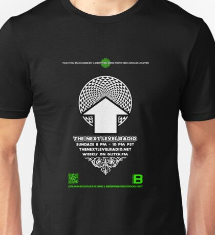 NOV 2012 THE NEXT LEVEL RADIO MERCH 11 Unisex T-Shirt