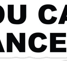 """Trust Me You Can Dance"" - Vodka Sticker"