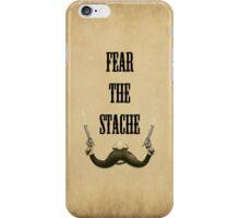 Mustache: Fear The Stache iPhone Case/Skin