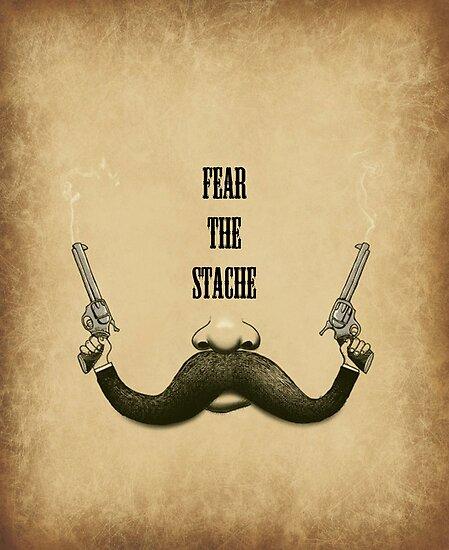 Mustache: Fear The Stache by VintageHarvey