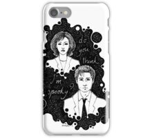 x files: do you think i'm sp00ky iPhone Case/Skin