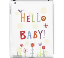 Hello Baby! iPad Case/Skin