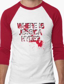 Where is Jessica Hyde? Men's Baseball ¾ T-Shirt