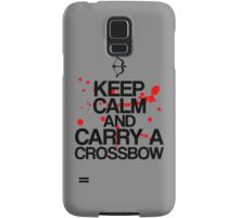 Keep Calm and Carry A Crossbow Samsung Galaxy Case/Skin