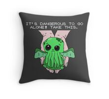 It's dangerous to go alone! Take this baby cthulhu. Throw Pillow