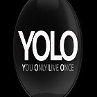 yolo by -dope-shit-